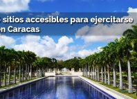 Seis sitios accesibles para ejercitarse en Caracas